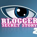 Blogger Secret Story (2)